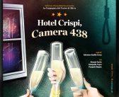"""Edizione Straordinaria presenta """"Hotel Crispi, camera 438"""""""