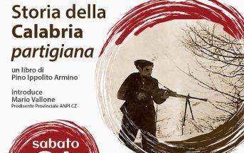 Storia Della Calabria Partigiana Resistenza Libro Calabria Contatto